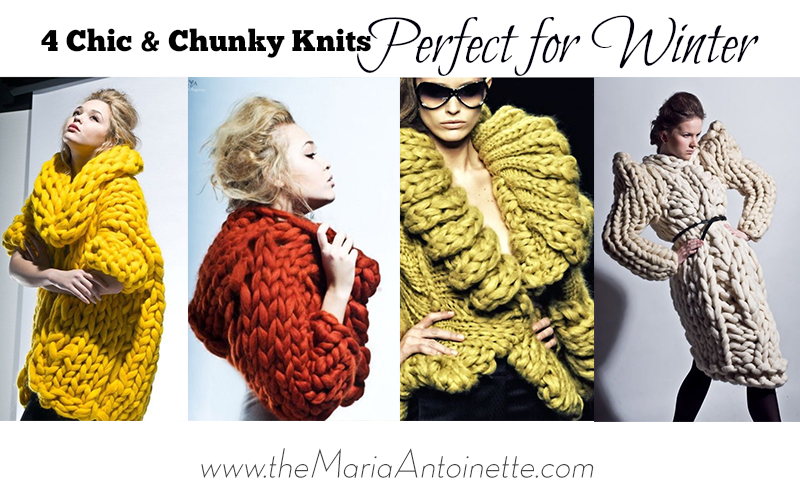 Chic and Chunky Knits Perfect for Winter
